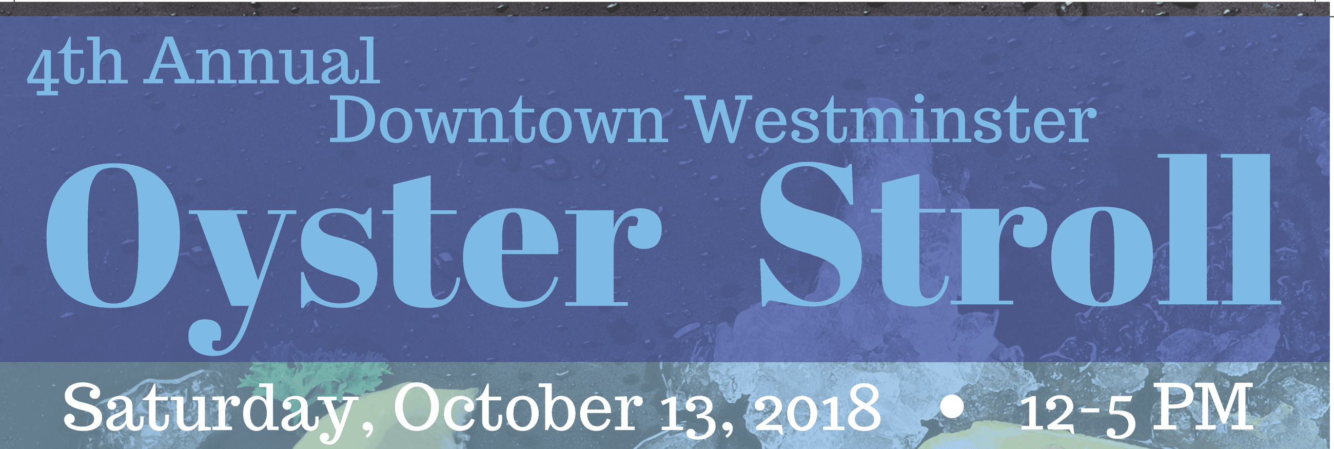 2018 Oyster Stroll banner